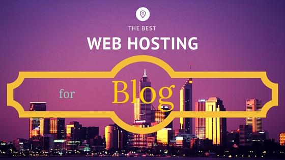 best web hosting for blogs