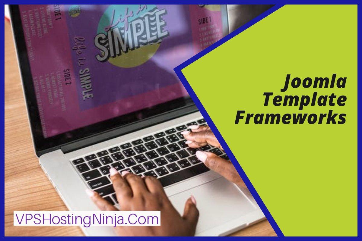 Best Joomla Template Frameworks