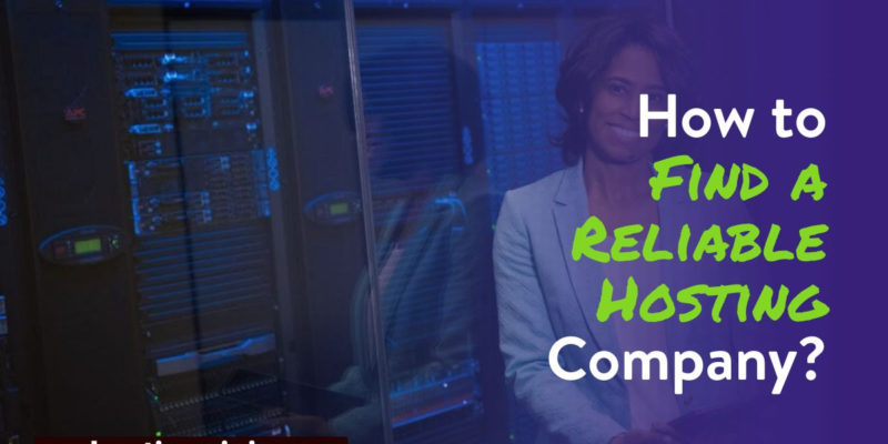 Find Reliable Hosting