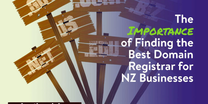 Finding the Best Domain Registrar for NZ Businesses