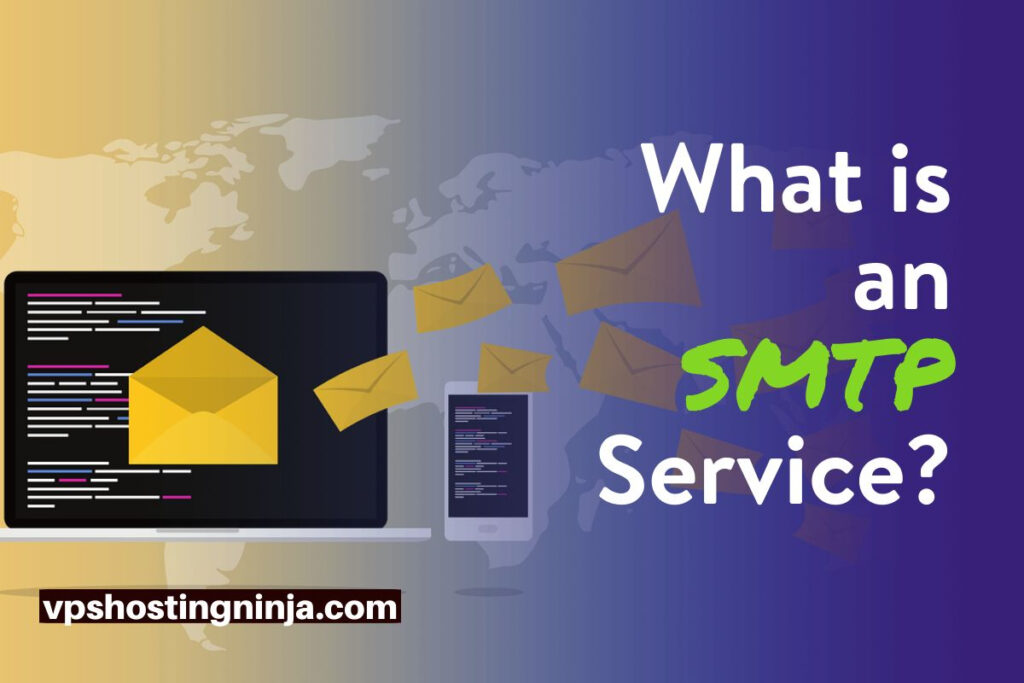 What is an SMTP Service?